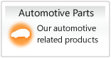 Automotive parts, Our automotive related products